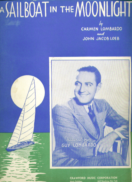 Image for A Sailboat in the Moonlight 1937 Sheet music