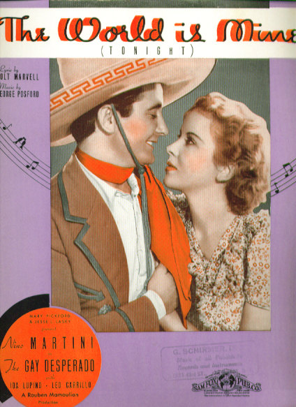 Image for The World is Mine 1935 sheet music Leo Carillo The Gay Desperado