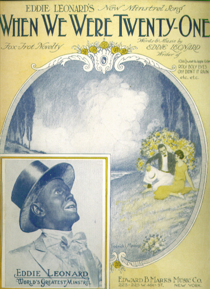 Image for When We Were Twenty-One 1925 sheet music Eddie Leonard blackface