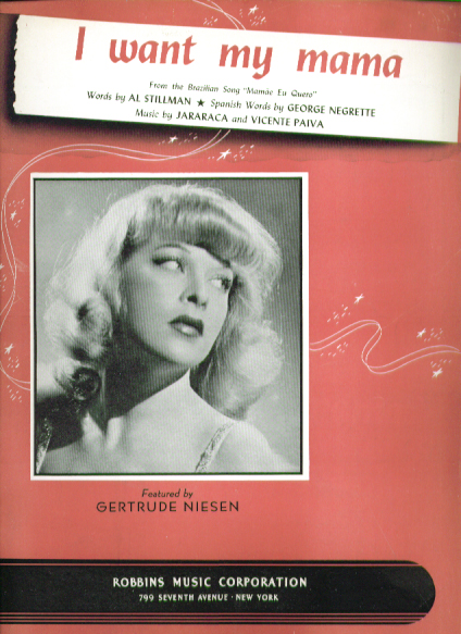 Image for I Want My Mama 1940 sheet music Gertrude Niesen