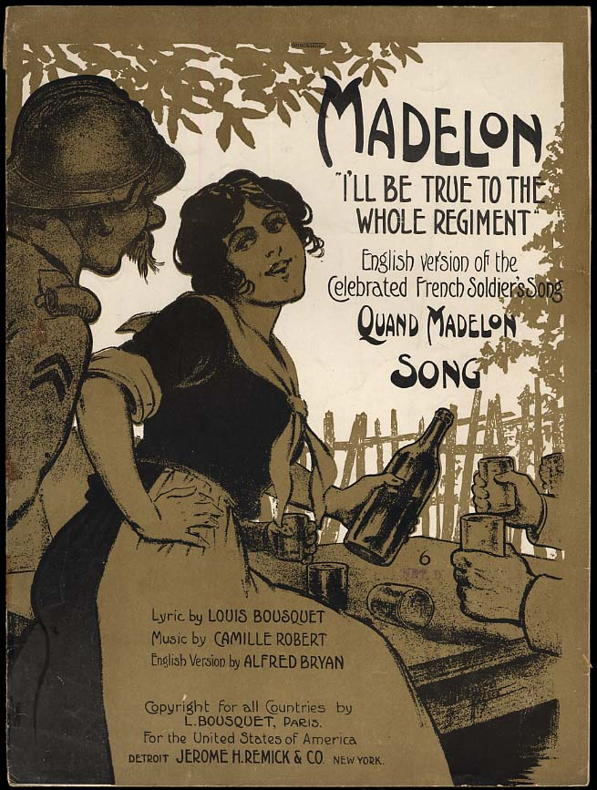 Image for Madelon I'll Be True to the Whole Regiment sheet music 1917 World War One