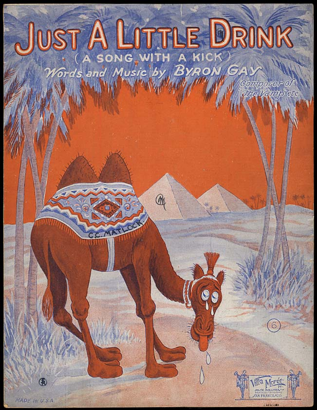 Image for Just A Little Drink sheet music 1925 by Byron Gay / thirsty camel & pyramid