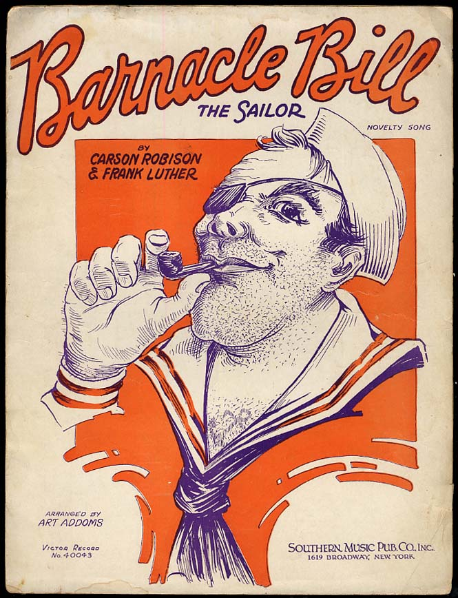 Image for Barnacle Bill The Sailor sheet music 1931 by Robison & Luther
