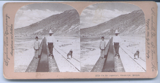 Image for Guadalupe Mexico aqueduct stereoview 1900