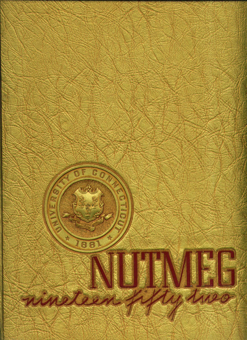 Image for Nutmeg University of Connecticut Storrs Connecticut 1952 Yearbook