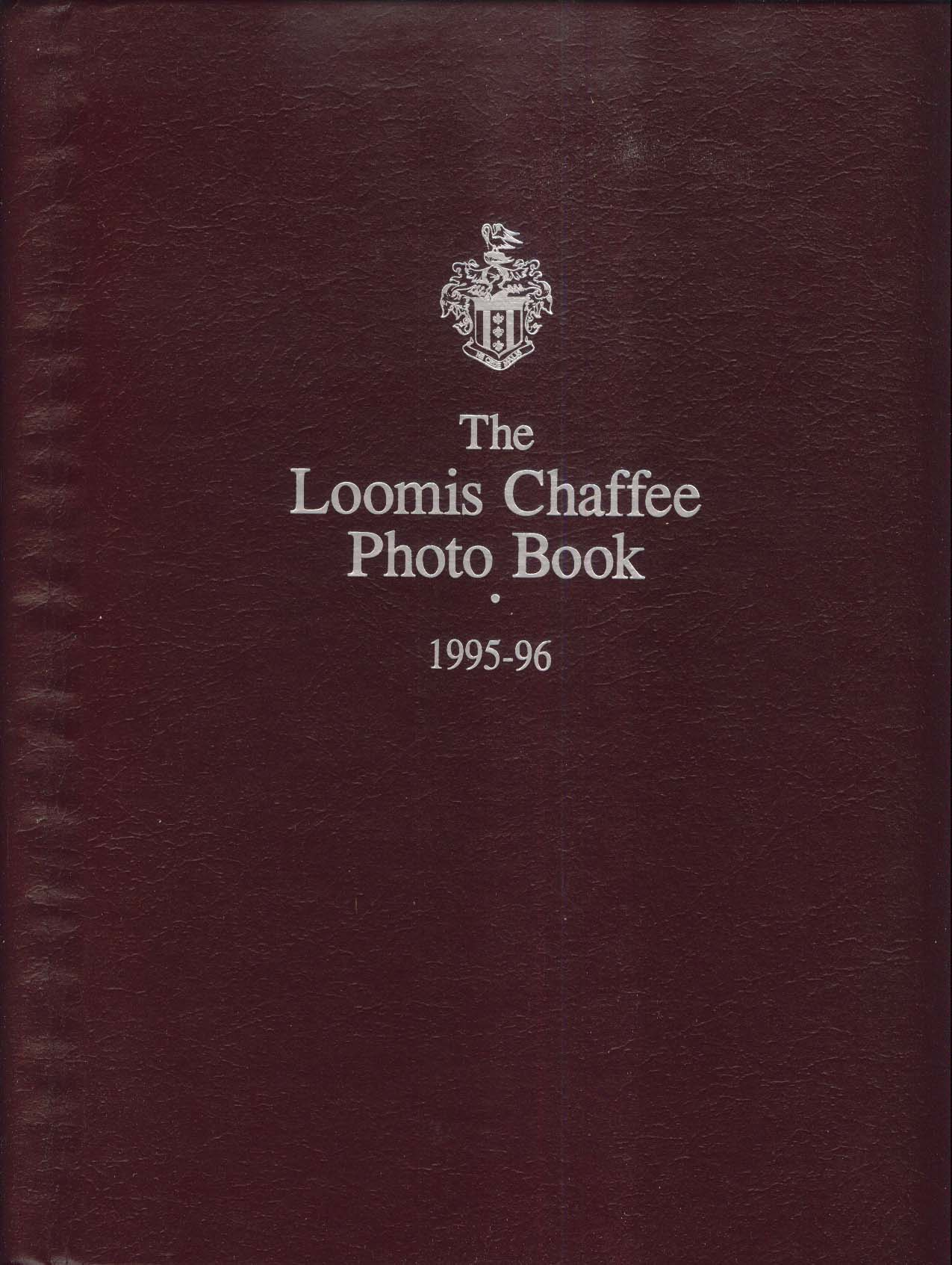 Image for Loomis Chaffee Photo Book 1995-1996 Windsor Connecticut CT