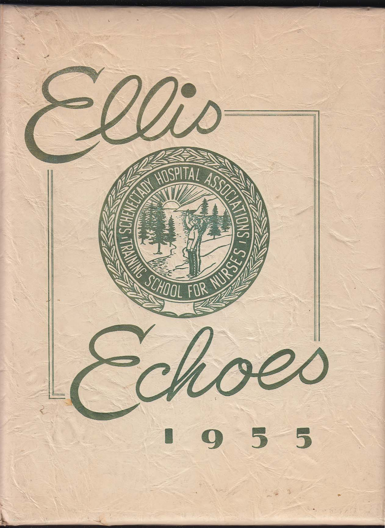 Image for Ellis Echoes 1955 Yearbook Schenectady Hospital Assn Nurses Training School NY