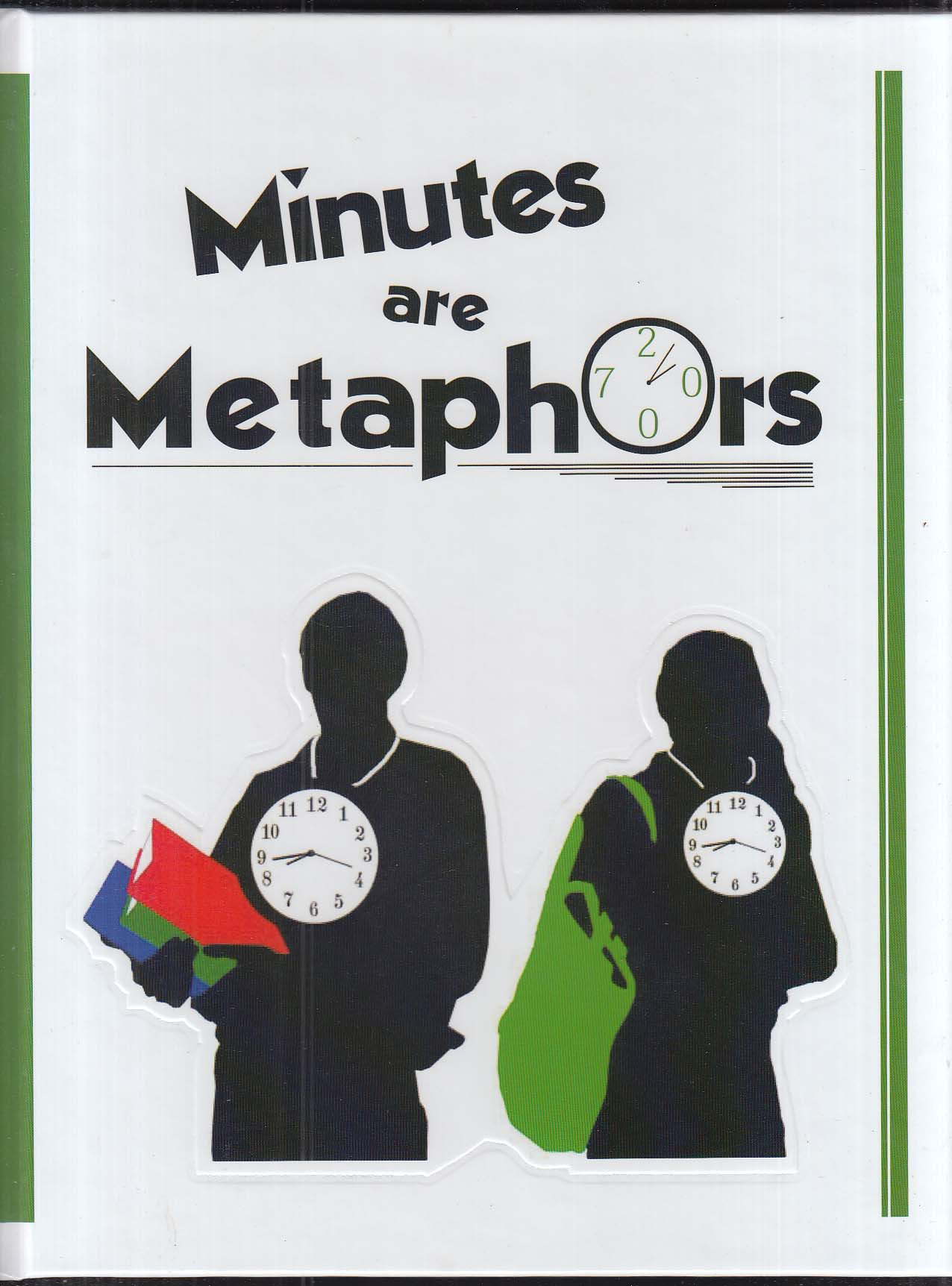 Image for Minutes are Metaphors Northwest Catholic High School 2007 Yearbook West Hartford