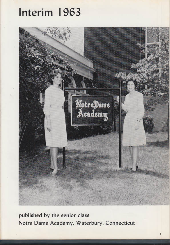 Image for Notre Dame Academy [for Girls] INTERIM Waterbury CT yearbook 1963