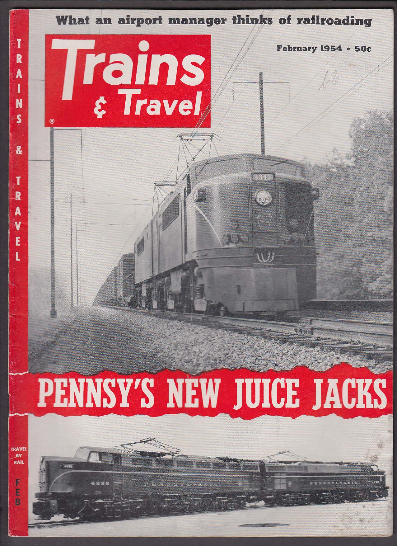 Image for TRAINS & TRAVEL Pennsy Freight Electric GG-1 P5a Bob Schmidt + 2 1954