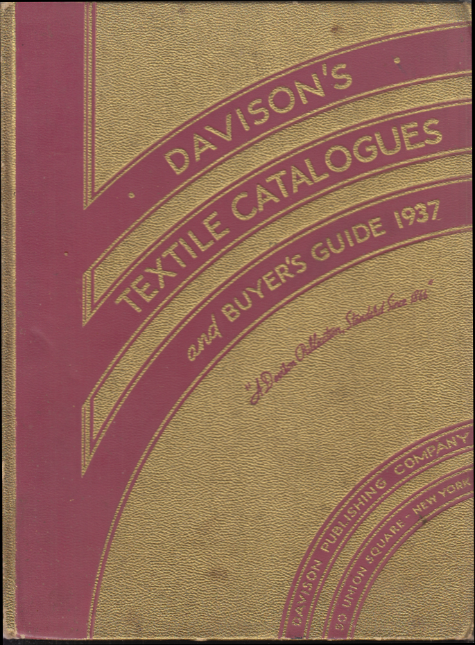 Image for Davison's Textile Catalogues & Buyer's Guide 1937 machinery devices etc
