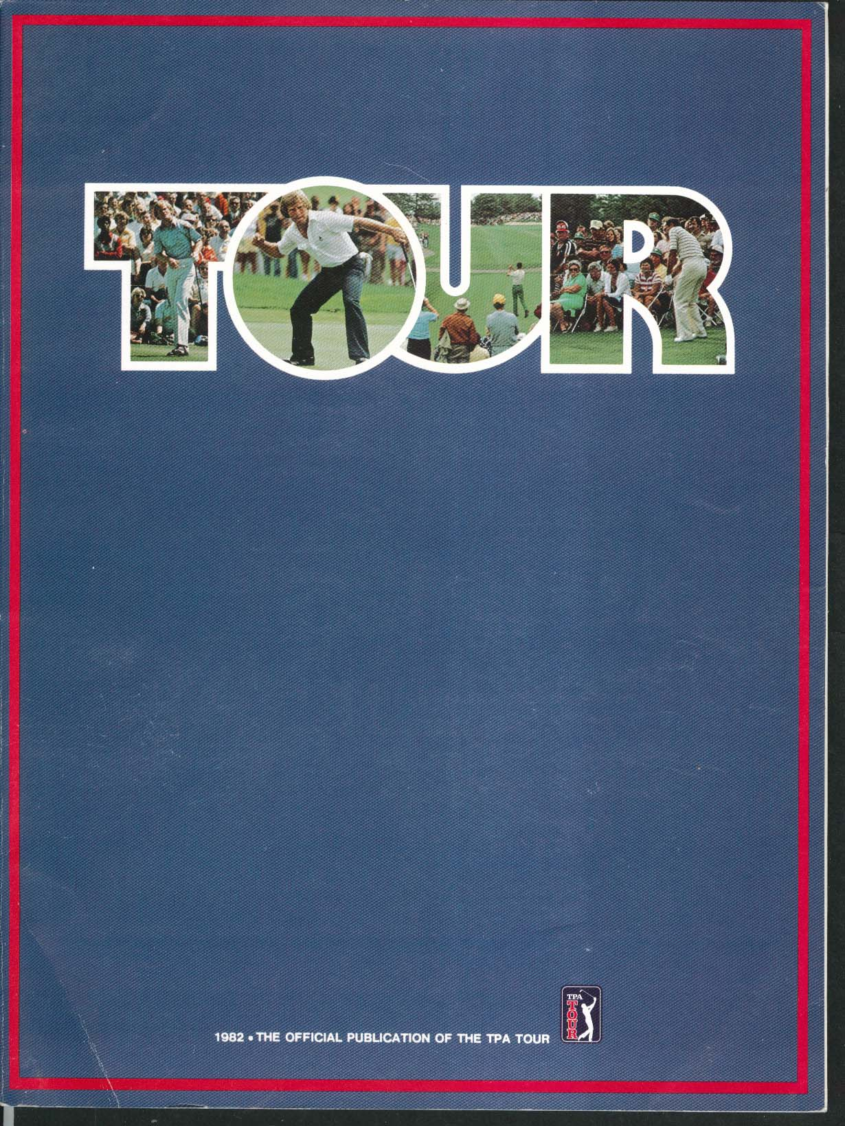 Image for TOUR 82 Official 1982 TPA Publication Johnny Miller Jerry Stephens Gary Hallberg